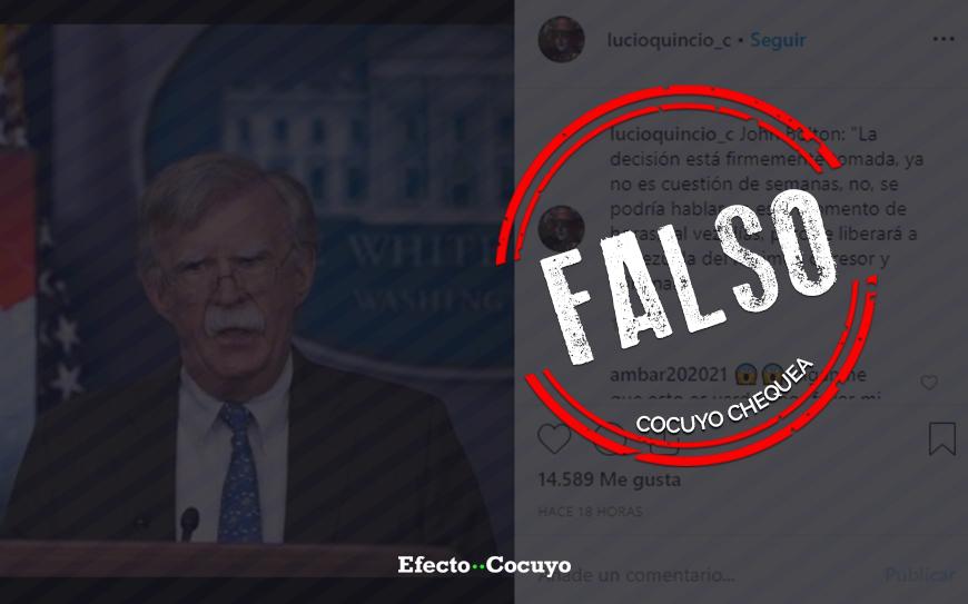 "¿John Bolton dijo que en cuestión de días u horas ""se liberará"" a Venezuela?"
